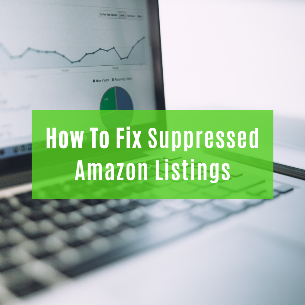 How To Fix Suppressed Amazon Listings